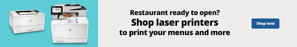 Restaurant ready to open? Shop laser printers tp print your menus and more