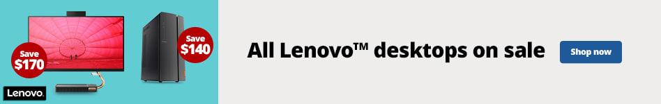"""""""All Lenovo Desktops on Sale"""""""