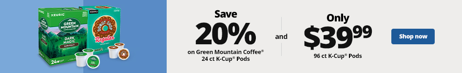 20% off Green Mountain Coffee Roasters 24cts & $39.99 96cts.