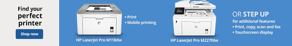 Find your perfect printer Step up story:  6655139- HP LaserJet Pro M118dw: 1. print 2. mobile printing Step up to: 838128- HP LaserJet Pro MFP M227fdw: 1. Print, Copy,Scan,fax 2. touchscreen display