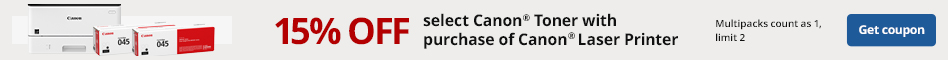 15% off Select Canon Toner with purchase of Canon Laser Printer. Limit 2. Multipacks count as 1.