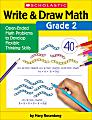 Scholastic® Write & Draw Math: Grade 2