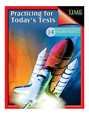 Shell Education TIME For Kids®: Practicing For Today's Mathematics, Grade 4