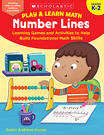 Scholastic Play & Learn Math: Number Lines, Grades K To 2nd