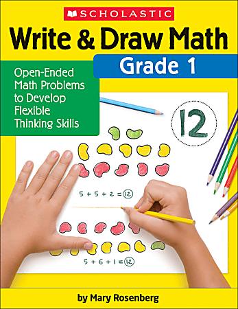 Scholastic® Write & Draw Math: Grade 1