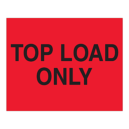 """Tape Logic Top Labels, """"Top Load Only"""", Rectangular, DL1634, 8"""" x 10"""", Fluorescent Red, Roll Of 250 Labels"""