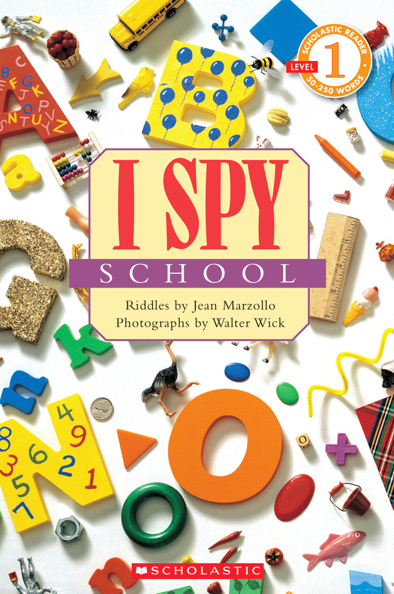 Scholastic Reader, Level 1, I Spy™ School, 2nd Grade