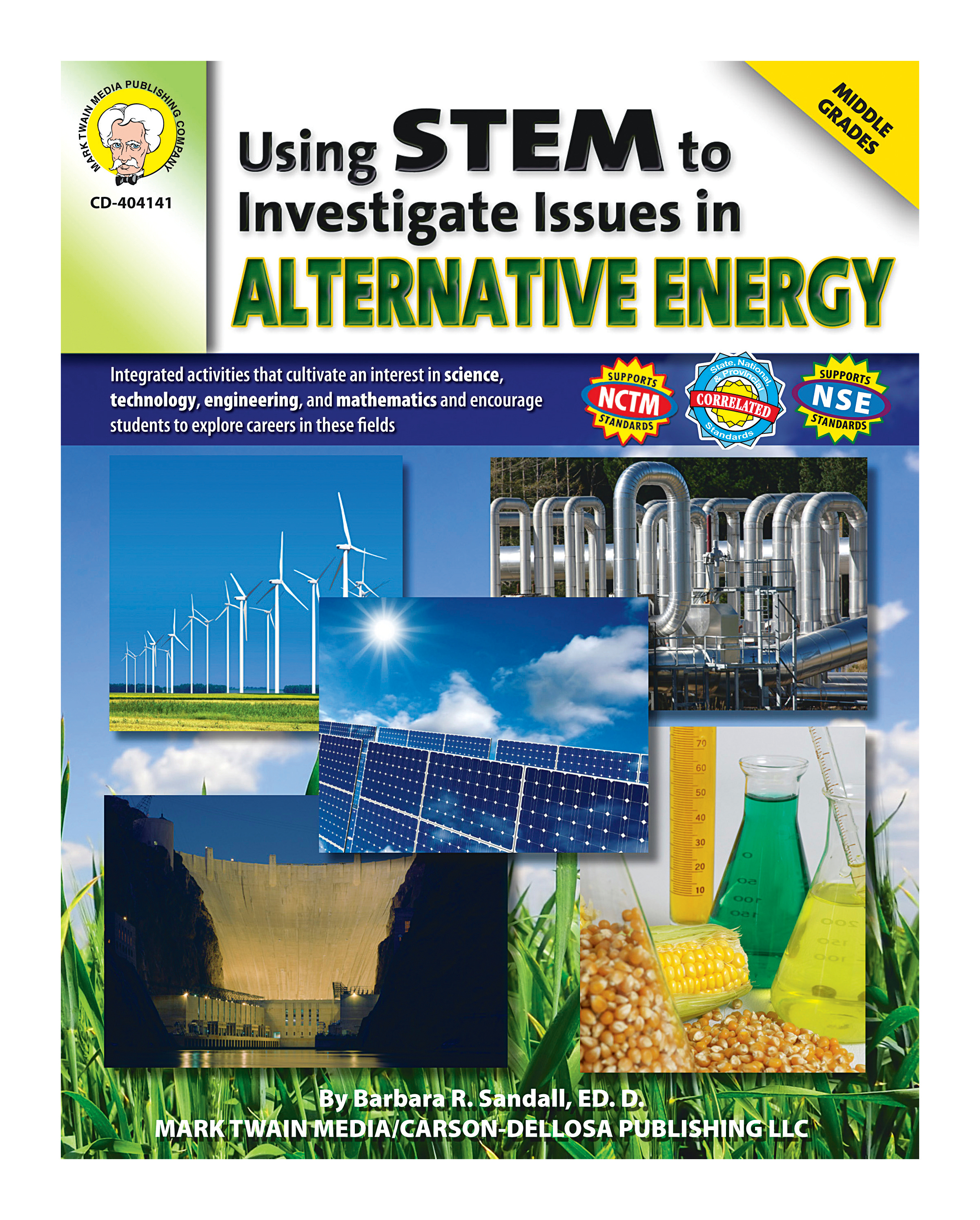 Mark Twain Using STEM to Investigate Issues in Alternative Energy, Grades 6 - 8