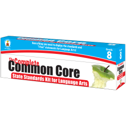 Carson-Dellosa Classroom Support Materials: The Complete Common Core State Standards Kit, Language Arts, Grade 8