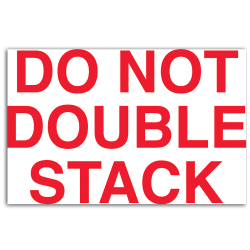 """Tape Logic® Preprinted Shipping Labels, DL1120, """"Do Not Double Stack"""", 5"""" x 3"""", Red/White, Roll Of 500"""
