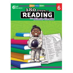 Shell Education 180 Days Of Reading Workbook, Grade 6