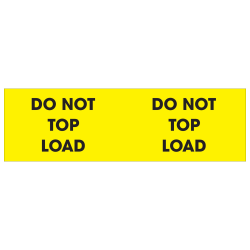 """Tape Logic® Preprinted Pallet Protection Labels, DL1226, 3"""" x 10"""", """"Do Not Top Load"""", Fluorescent Yellow, Roll Of 500"""