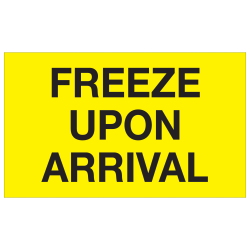 "Tape Logic® Climate Labels, DL1116, Freeze Upon Arrival, Rectangle, 3"" x 5"", Fluorescent Yellow, Roll Of 500"