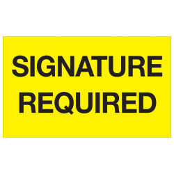 """Tape Logic® Preprinted Special Handling Labels, DL1218, Signature Required, Rectangle, 3"""" x 5"""", Fluorescent Yellow, Roll Of 500"""