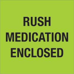 """Tape Logic® Preprinted Shipping Labels, DL1338, Rush ? Medication Enclosed, Square, 4"""" x 4"""", Fluorescent Green, Roll Of 500"""