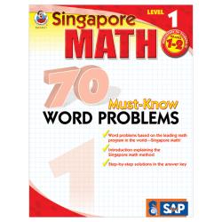 Carson-Dellosa Singapore Math 70 Must-Know Word Problems, Level 1, Grades 1-2