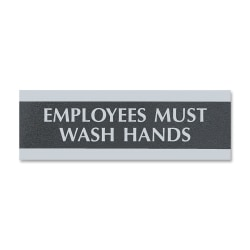 """U.S. Stamp & Sign Employees Must Wash Hands Sign - 1 Each - Employees Must Wash Hands Print/Message - 9"""" Width x 3"""" Height - Silver Print/Message Color - Mounting Hardware - Black"""