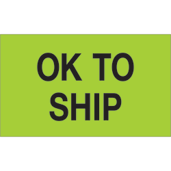 """Tape Logic® Preprinted Special Handling Labels, DL1174, OK To Ship, Rectangle, 3"""" x 5"""", Fluorescent Green, Roll Of 500"""