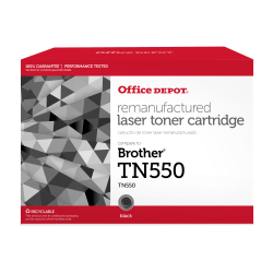 Office Depot® Brand ODTN550 (Brother TN-550) Remanufactured Black Toner Cartridge