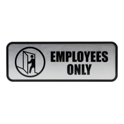 "Cosco® Brushed Metal ""Employees Only"" Sign, 3"" x 9"", Silver"