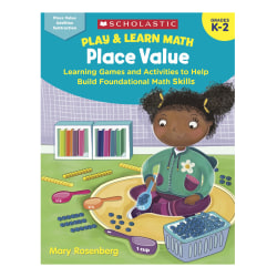 Scholastic® Play & Learn Math: Place Value, Kindergarten To 2nd Grade