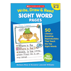 Scholastic Write, Draw & Read Sight Word Reproducible Pages, Grades K-2