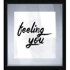 PTM Images Framed Art Feeling You