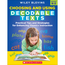 Scholastic Choosing And Using Decodable Texts