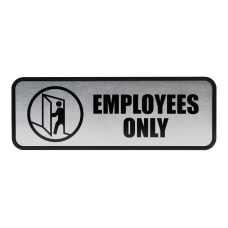 Cosco Brushed Metal Employees Only Sign